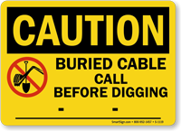 OSHA Caution Buried Cable Call Before Digging Sign