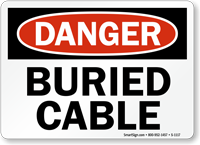 Buried Cable OSHA Danger Sign