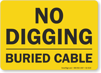 Buried Cable No Digging Sign