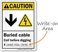 Buried Cable Call Before Digging Write On Area Sign