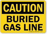 OSHA Caution - Buried Gas Line Sign