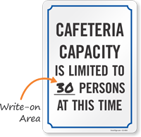 Cafeteria Capacity Is Limited To Write On Number Of Person Sign