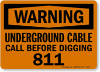Underground Cable Call Before Digging 811 Sign