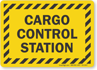 Cargo Control Station Truck Signs