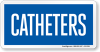 Catheters Hospital Sign