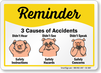 Causes Of Accidents Reminder Sign