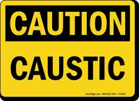 Caustic OSHA Caution Sign