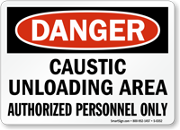 Danger Caustic Unloading Area Sign