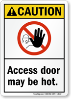 Caution Access Door Hot Sign