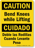 Bilingual OSHA Caution Bend Knees While Lifting Sign