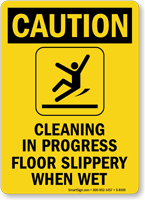 Caution Cleaning In Progress Sign