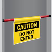Caution Do Not Enter Door Barricade Sign