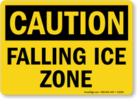Caution Falling Ice Zone Sign