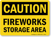 Caution Fireworks Storage Area Sign