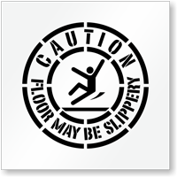 Caution Floor May Be Slippery Stencil