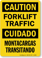 Caution Forklift Traffic, Cuidado Montacargas Transitando Sign