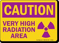 Caution High Radiation Area Sign
