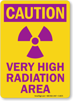 Caution High Radiation Area Sign