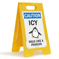 Caution Icy Wall Like A Penguin Standing Floor Sign