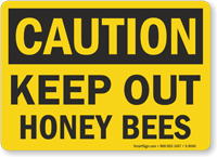 OSHA Caution Keep Out Honeybees Sign