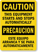 Caution Equipment Building Starts Stops Bilingual Sign