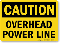Caution Overhead Power Line Sign
