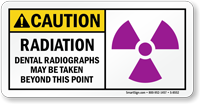 Dental Radiographs, Taken Beyond This Point Sign