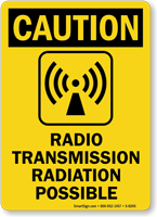 Caution Radio Transmission, Radiation Possible Sign