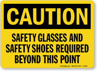 Caution Safety Glasses And Safety Shoes Required Sign