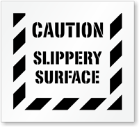 Caution Slippery Surface Floor Stencil