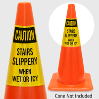 Caution Stairs Slippery When Wet Or Icy Cone Collar
