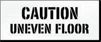 Caution, Uneven Floor Pavement And Parking Stencil