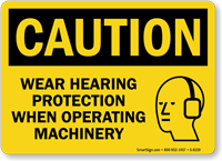 Caution Wear Hearing Protection Sign