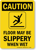Caution Wet Floor Slippery Sign