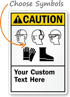 Custom ANSI Caution PPE Sign