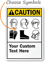 Custom PPE ANSI Caution Sign