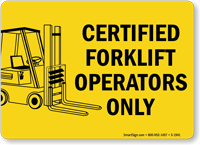 Certified Forklift Operators Only Sign