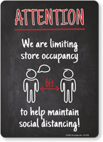 Attention: We Are Limiting Store Occupancy to Help Maintain Social Distancing