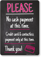 Please: Contactless Payment Only at This Time