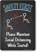 Safety First: Please Maintain Social Distancing While Seated