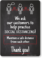 We Ask Our Customers to Help Practice Social Distancing