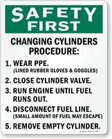 OSHA Safety First Changing Cylinders Procedure Sign