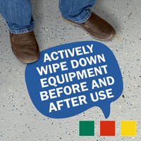 Chat Bubble - Actively Wipe Down Equipment Before and After Use