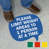 Chat Bubble - Please Limit Weight Areas to 1 Person At A Time