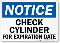 OSHA Check Cylinder For Expiration Date Sign