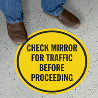 Check Mirror For Traffic Before Proceeding Floor Sign
