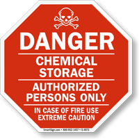 Danger: Chemical Storage, Authorized Persons only Sign