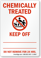 Chemically Treated, Keep Off Kids and Pets Sign