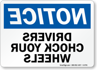 Drivers Chock Wheels, Rearview Mirror Reverse Sign