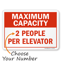 Choose Maximum Capacity Per Elevator Social Distancing Sign